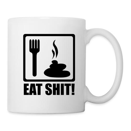 EAT SHIT - Mug