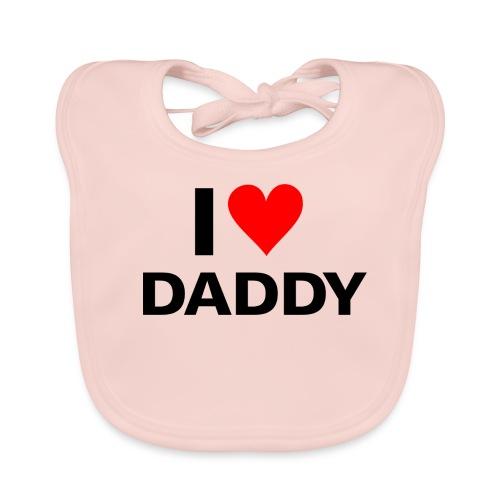 I love daddy baby bib - Baby Organic Bib