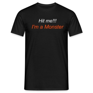 I'm a monster - Men's T-Shirt