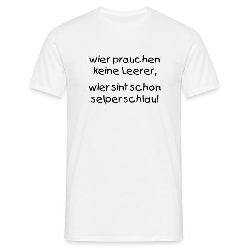 Schlaues T-Shirt - Männer T-Shirt