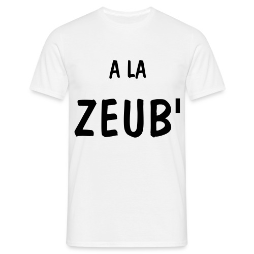 a la zeub cheap - T-shirt Homme