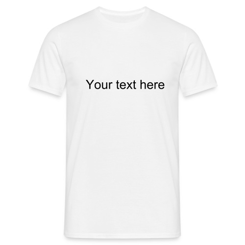 yourtext - Men's T-Shirt