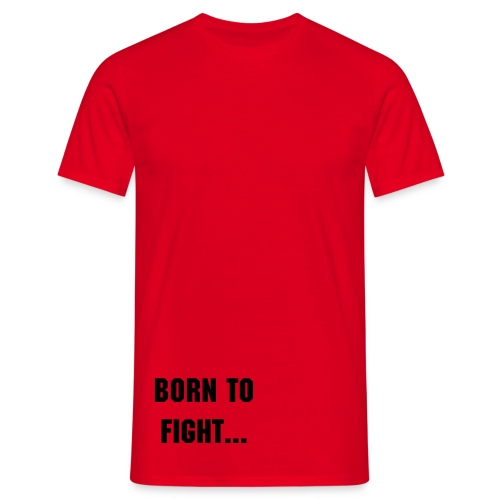 Born2Fight Men Red - Männer T-Shirt