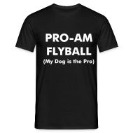 T-Shirts ~ Men's T-Shirt ~ Pro-Am Flyball Tee