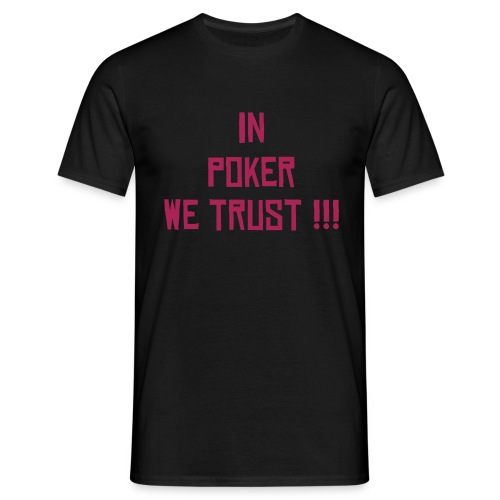 in poker we trust - T-shirt Homme