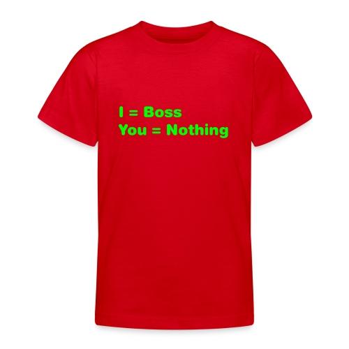 I = Boss - T-skjorte for tenåringer
