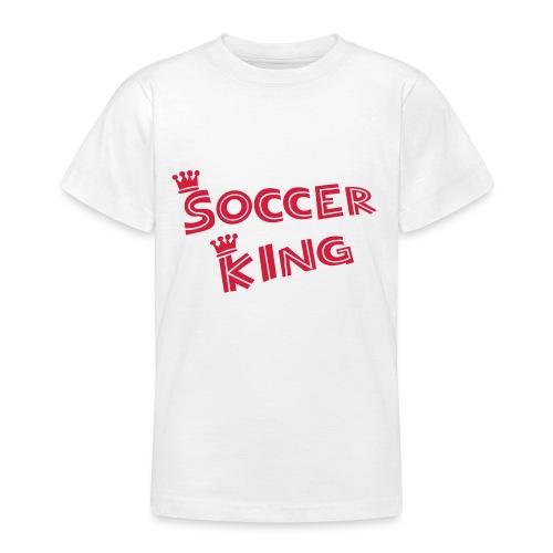 Soccer King - Kids - Teenage T-Shirt