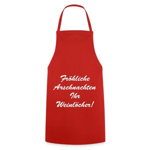 Fröhliche Arschnachten Ihr Weinlöcher - Kochschürze