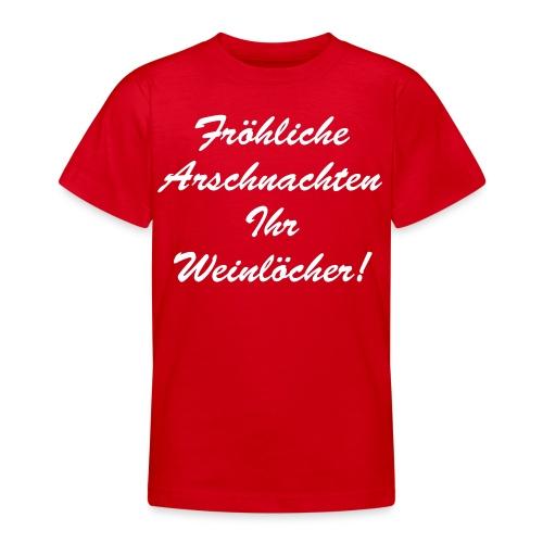 Fröhliche Arschnachten Ihr Weinlöcher - Teenager T-Shirt