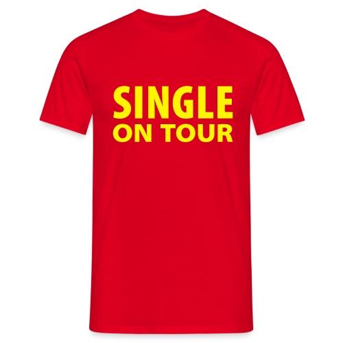 single on tour - Mannen T-shirt