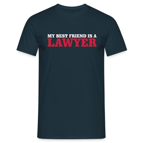 Mi amigo mejor es un abogado - Camiseta hombre