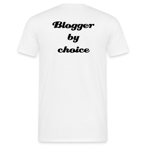 Blogger by choice - Herre-T-shirt