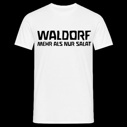 WALDORF - MEHR ALS NUR SALAT - Men's T-Shirt
