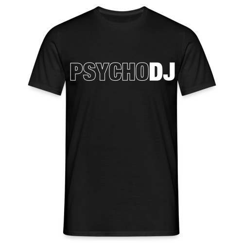 PSYCHO DJ - Männer T-Shirt