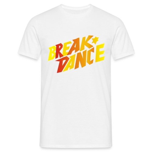 Break Dance - Männer T-Shirt