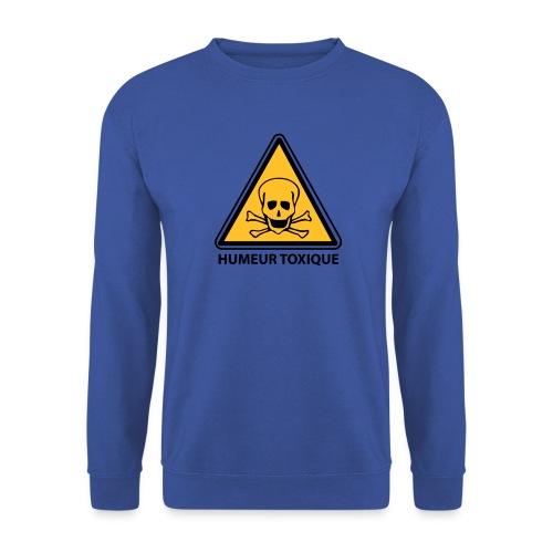 Humeur toxique - Choix couleur tee shirt possible - Sweat-shirt Homme