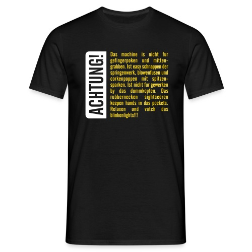 ACHTUNG! - Männer T-Shirt