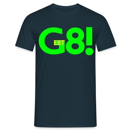 Gebt acht! T-Shirt - Männer T-Shirt