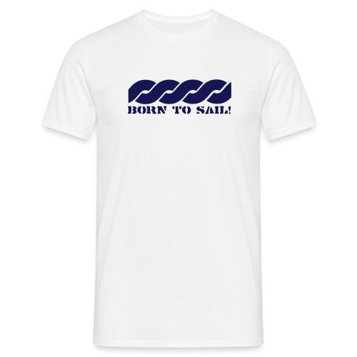 BORN TO SAIL - Miesten t-paita