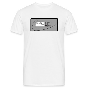 less is more - Männer T-Shirt