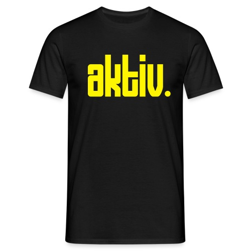 aktiv. - Männer T-Shirt