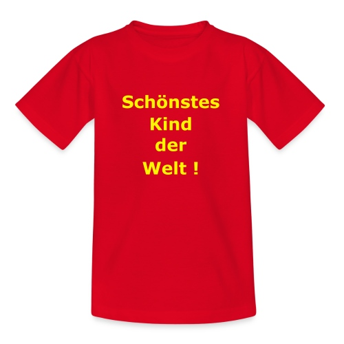Kindershirt Schönstes Kinder Welt - Teenager T-Shirt