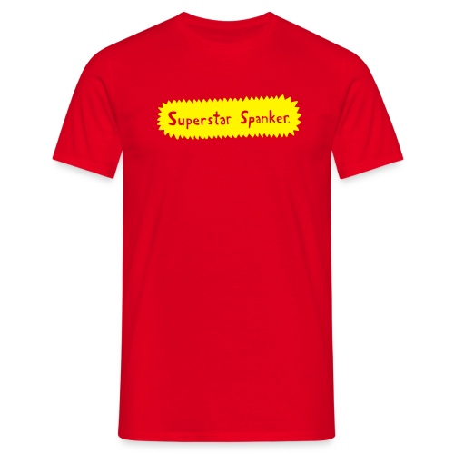 Superstar Spanker. - Men's T-Shirt