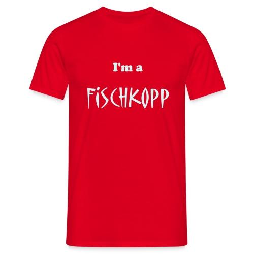 T-Shirt rot I'm a Fischkopp - Männer T-Shirt