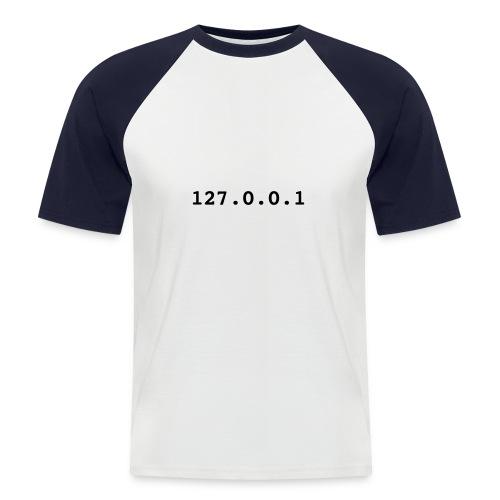 Localhost Shirt - Männer Baseball-T-Shirt