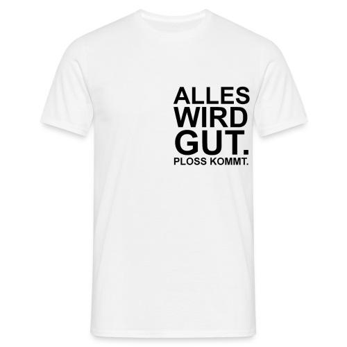 PLOSS KOMMT klein - Männer T-Shirt