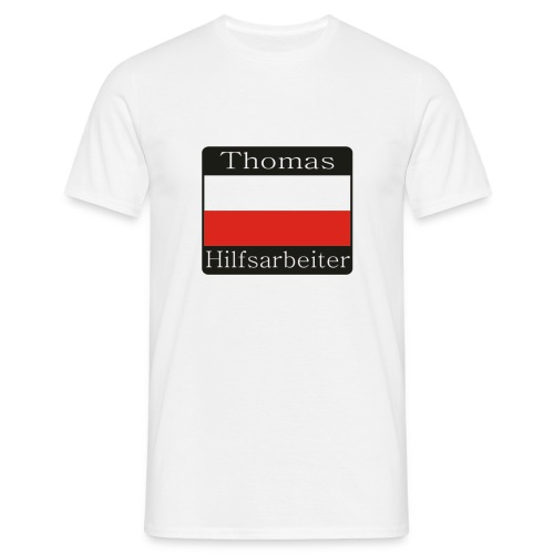 Thomas Hilfsarbeiter - Männer T-Shirt