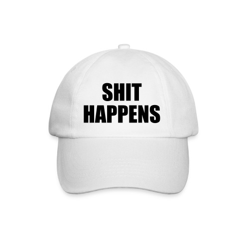 Shit happens pet! - Baseballcap