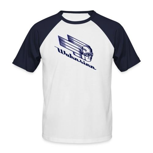 Wahnsinn - Männer Baseball-T-Shirt