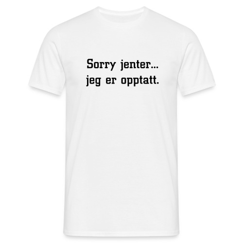 Sorry jenter. - T-skjorte for menn