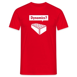 Dynamics? - Men's T-Shirt