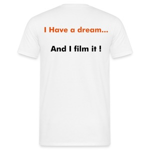 I have a dream... - T-shirt Homme
