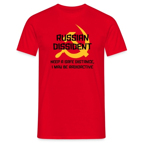 Russian Dissident T-Shirt - Men's T-Shirt