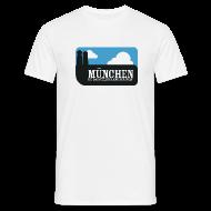 T-Shirts ~ Männer T-Shirt ~ München ist das geilste Land der Welt
