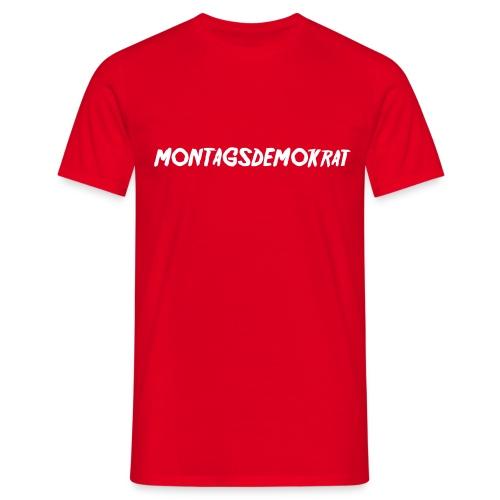 Montagsdemokrat - Männer T-Shirt