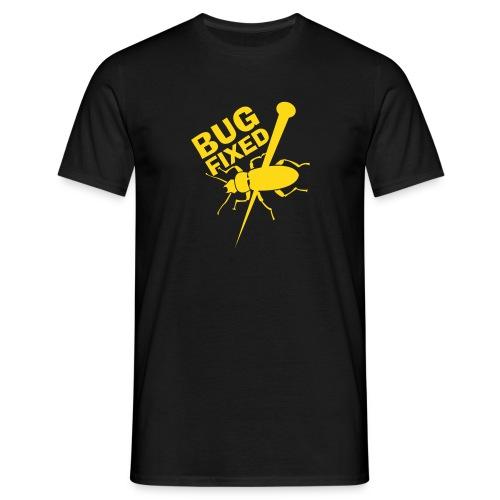 Männer T-Shirt - Auch eine nette Methode, um Bugs loszuwerden...