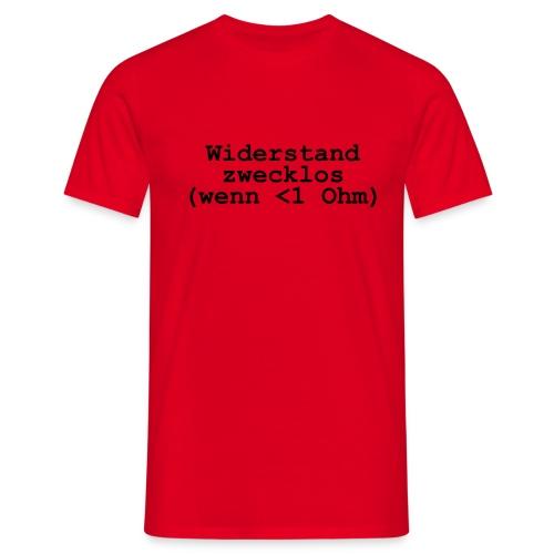 Widerstand zwecklos rot/schwarz - Männer T-Shirt