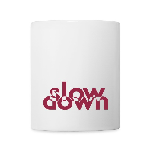 slow down Tasse - Tasse