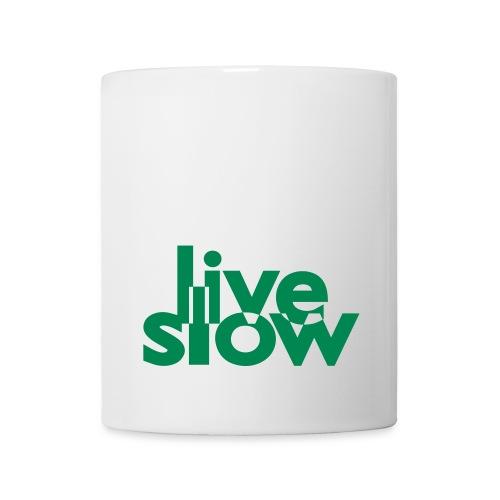 live slow Tase - Tasse