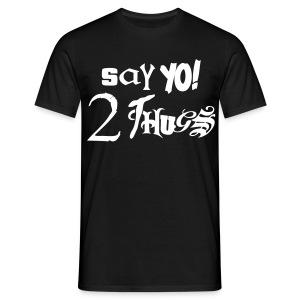 Say YO! 2 Thugs - T-skjorte for menn