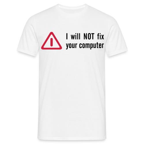 I will not - T-shirt herr