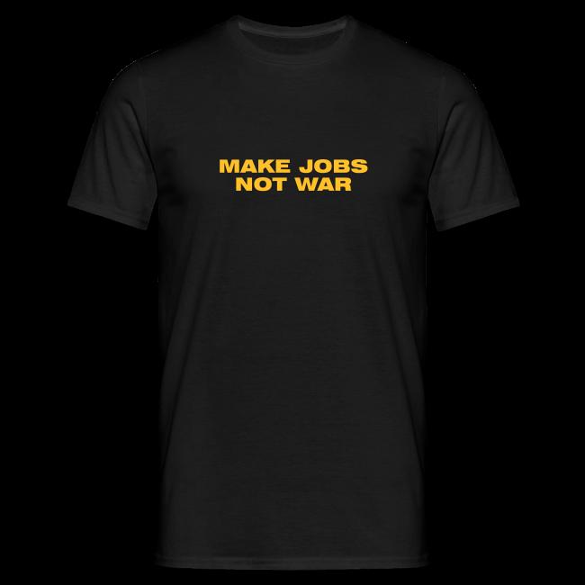 Make Jobs Not War