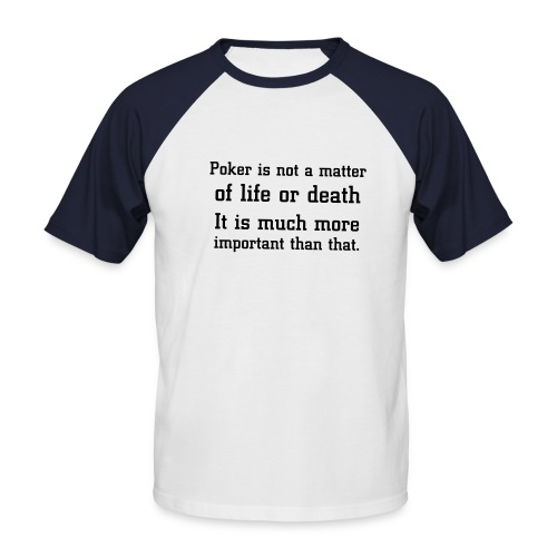 Life or death... - Kortermet baseball skjorte for menn