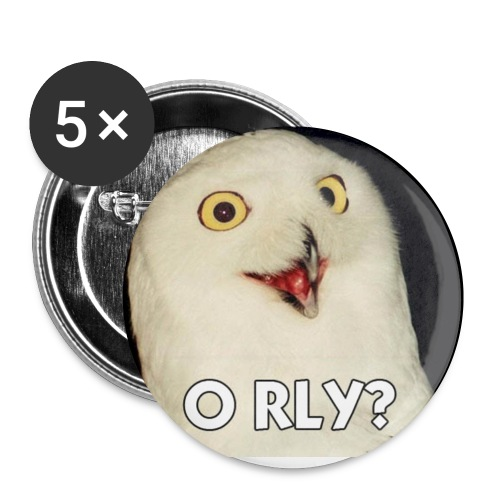 5 Pack of O RLY Owl Badges - Buttons small 25 mm