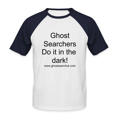 Ghost Searchers do it in the dark - Men's Baseball T-Shirt