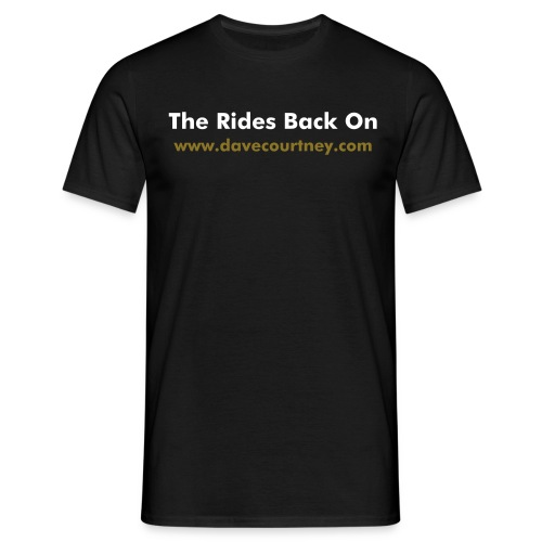The Rides Back On - Men's T-Shirt